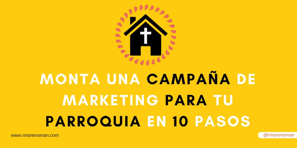 monta una campaña para tu parroquia en 10 pasos