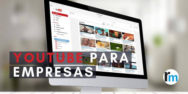 youtube para empresas ventajas